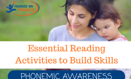 Essential Reading Activities to Build Skills - Phonemic Awareness