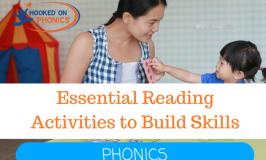 Essential Reading Activities to Build Skills (Phonics Activities)