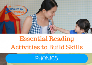 Essential Reading Activities to Build Skills (Phonics Activities)