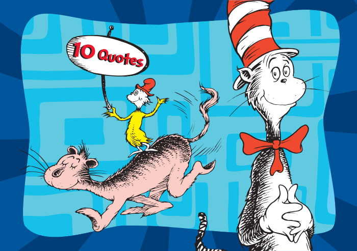 Top 10 Dr. Seuss Quotes Everyone Should Know with the Cat in the Hat and Sam-I-Am