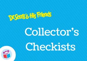 Dr Seuss and His Friends Collector's Checklist
